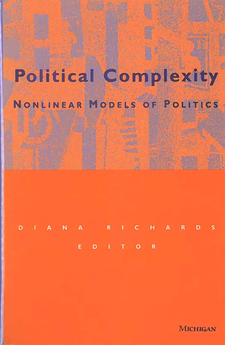 Cover image for Political Complexity: Nonlinear Models of Politics