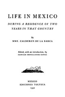 Cover image for Life in Mexico: during a residence of two years in that country