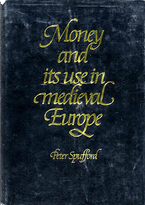 Cover image for Money and its use in medieval Europe