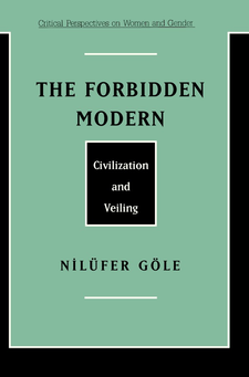 Cover image for The forbidden modern: civilization and veiling