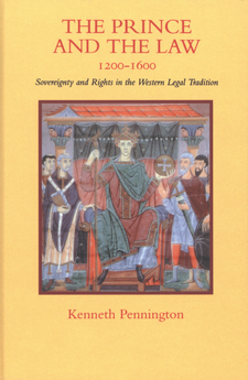 Cover image for The prince and the law, 1200-1600: sovereignty and rights in the western legal tradition