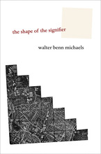 Cover image for The shape of the signifier: 1967 to the end of history