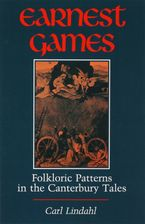 Cover image for Earnest games: folkloric patterns in the Canterbury tales