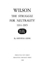 Cover image for Wilson: the struggle for neutrality, Vol. 3