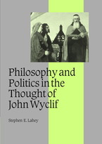Cover image for Philosophy and politics in the thought of John Wyclif