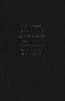 Cover image for The Canadian defence industry in the new global environment