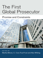 Cover image for The First Global Prosecutor: Promise and Constraints