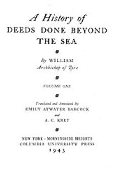 Cover image for A history of deeds done beyond the sea, Vol. 1