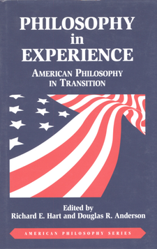 Cover image for Philosophy in experience: American philosophy in transition