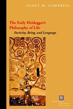 Cover image for The early Heidegger's philosophy of life: facticity, being, and language