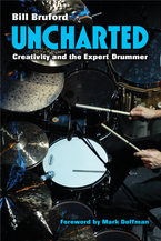Cover image for Uncharted: Creativity and the Expert Drummer