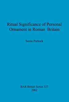 Cover image for Ritual Significance of Personal Ornament in Roman Britain