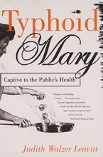 Cover image for Typhoid Mary: captive to the public's health