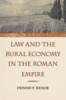 Cover image for Law and the Rural Economy in the Roman Empire
