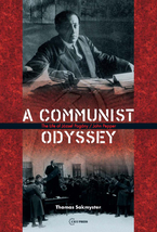 Cover image for A Communist Odyssey: The life of József Pogány / John Pepper