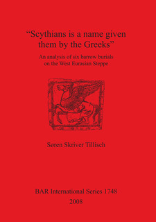 "Cover image for ""Scythians is a name given them by the Greeks"": An analysis of six barrow burials on the West Eurasian Steppe"