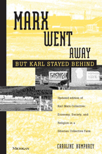 Cover image for Marx Went Away--But Karl Stayed Behind