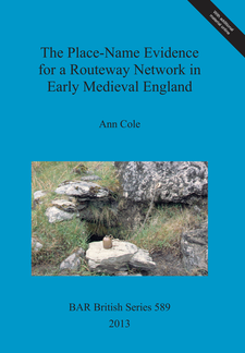 Cover image for The Place-Name Evidence for a Routeway Network in Early Medieval England