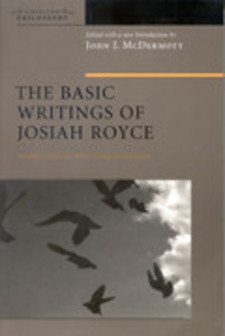 Cover image for The basic writings of Josiah Royce, Vol. 1