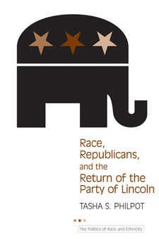 Cover image for Race, Republicans, and the Return of the Party of Lincoln