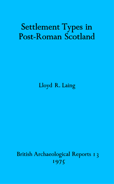 Cover image for Settlement Types in Post-Roman Scotland