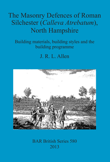 Cover image for The Masonry Defences of Roman Silchester (Calleva Atrebatum), North Hampshire: Building materials, building styles and the building programme