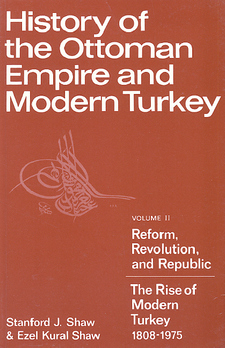 History of the Ottoman Empire and modern Turkey, Vol  2