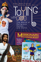 Cover image for Toying with God: the world of religious games and dolls