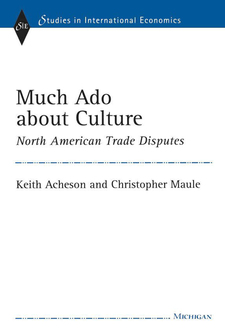Cover image for Much Ado about Culture: North American Trade Disputes
