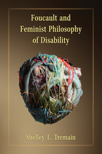 Cover image for Foucault and Feminist Philosophy of Disability