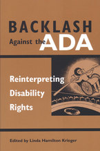 Cover image for Backlash Against the ADA: Reinterpreting Disability Rights