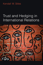 Cover image for Trust and Hedging in International Relations