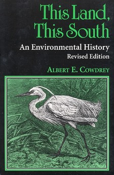 Cover for This land, this South: an environmental history