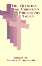Cover image for The question of Christian philosophy today