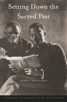 Cover image for Setting down the sacred past: African-American race histories
