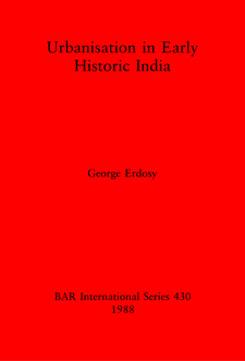 Cover image for Urbanisation in Early Historic India