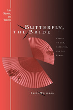 Cover image for Butterfly, the Bride: Essays on Law, Narrative, and the Family