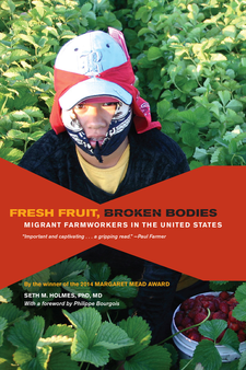 Cover image for Fresh fruit, broken bodies: migrant farmworkers in the United States