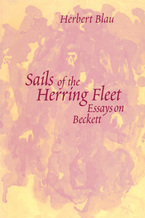 Cover image for Sails of the Herring Fleet: Essays on Beckett