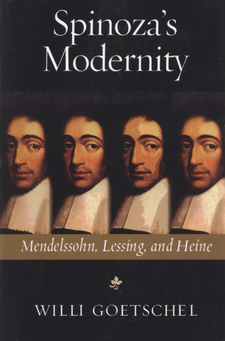 Cover image for Spinoza's modernity: Mendelssohn, Lessing, and Heine