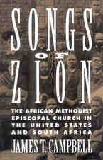 Cover image for Songs of Zion: the African Methodist Episcopal Church in the United States and South Africa