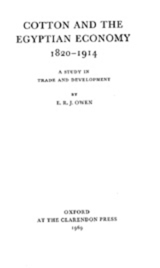 Cover image for Cotton and the Egyptian economy, 1820-1914: a study in trade and development