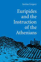 Cover image for Euripides and the Instruction of the Athenians