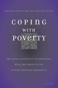 Cover image for Coping With Poverty: The Social Contexts of Neighborhood, Work, and Family in the African-American Community