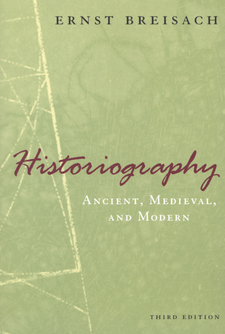 Historiography: ancient, medieval, & modern