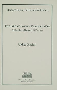 Cover image for The great Soviet peasant war: Bolsheviks and peasants, 1917-1933