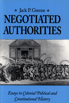 Cover image for Negotiated authorities: essays in colonial political and constitutional history
