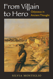 Cover image for From Villain to Hero: Odysseus in Ancient Thought