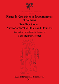 Cover image for Pierres levées, stèles anthropomorphes et dolmens / Standing Stones, Anthropomorphic Stelae and Dolmens