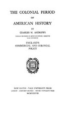 Cover image for The colonial period of American history, Vol. 4
